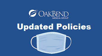 OakBend Medical Group New Updated Policies